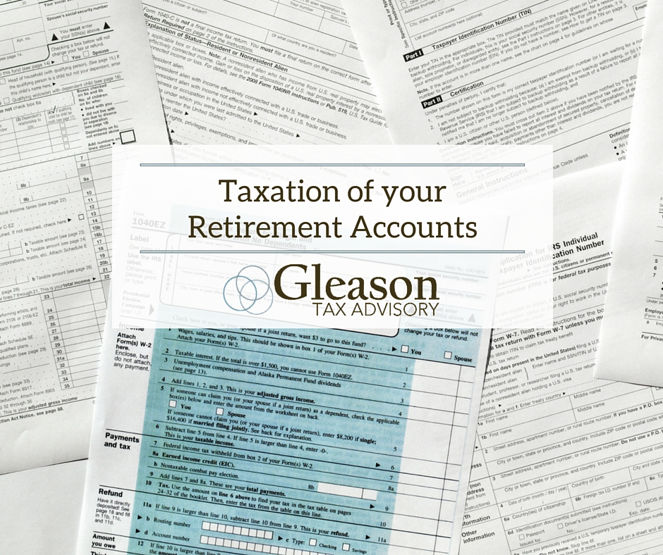 Taxation of your Retirement Accounts