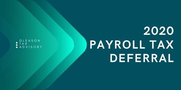 2020 Payroll Tax Deferral